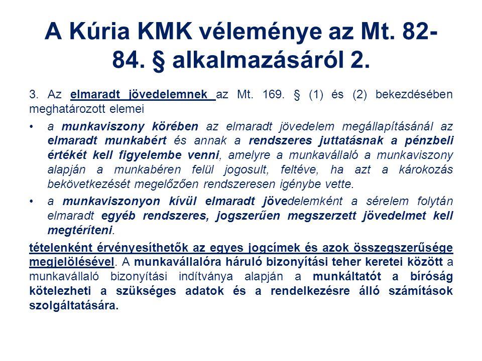 A Kúria KMK véleménye az Mt. 82-84. § alkalmazásáról 2.