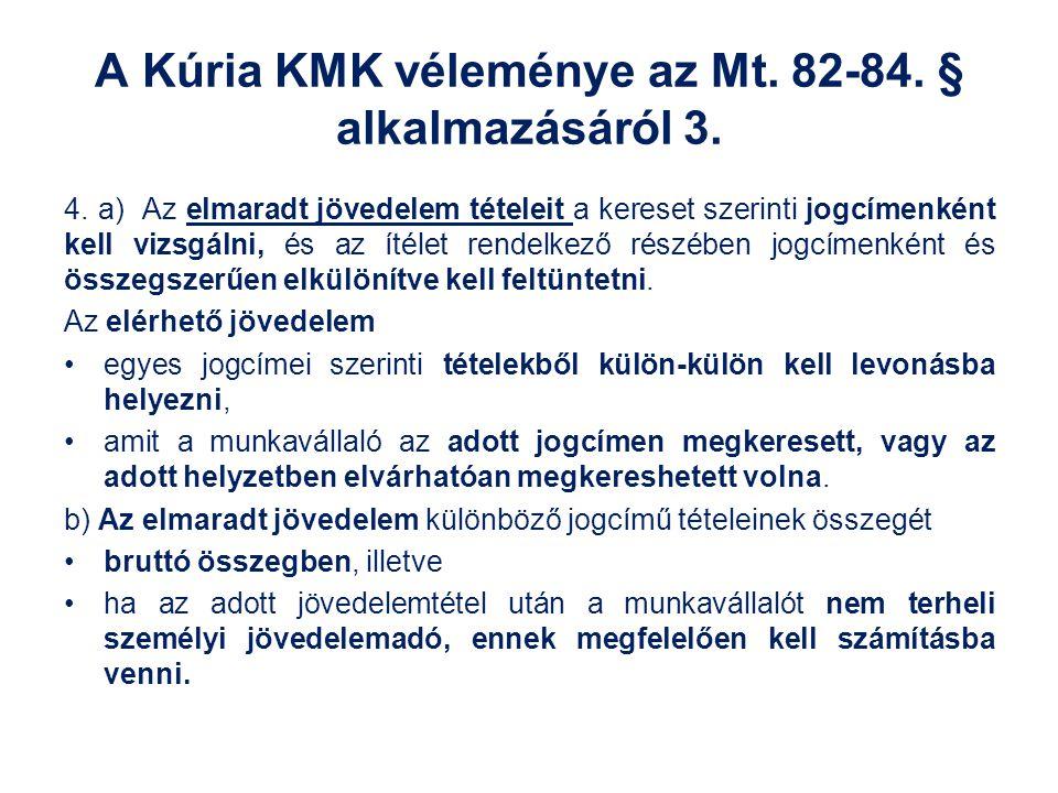 A Kúria KMK véleménye az Mt. 82-84. § alkalmazásáról 3.