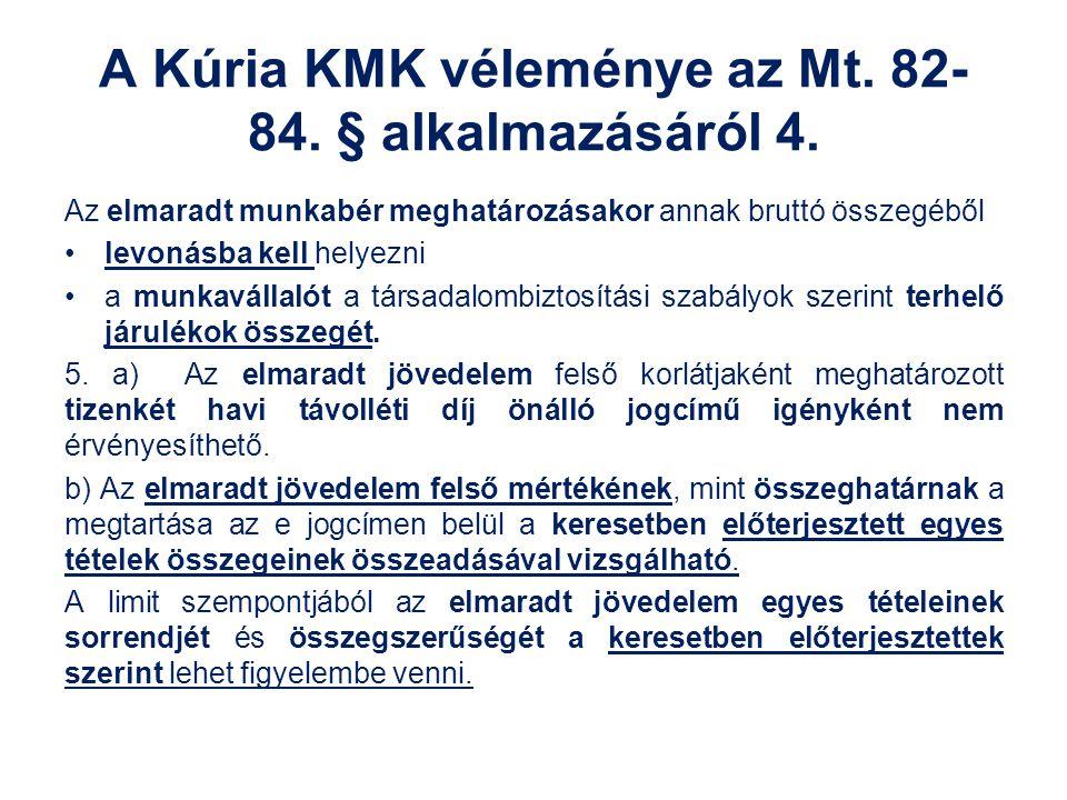 A Kúria KMK véleménye az Mt. 82-84. § alkalmazásáról 4.