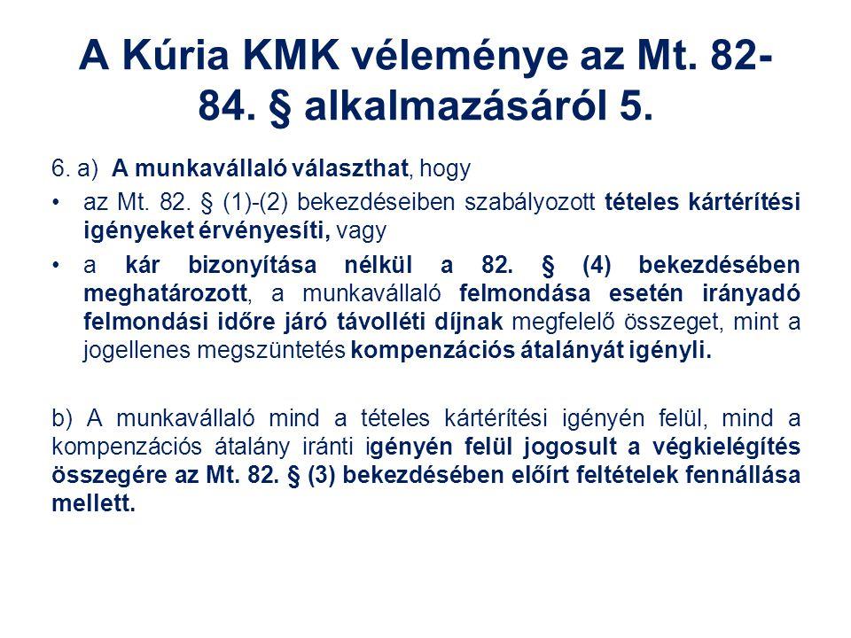 A Kúria KMK véleménye az Mt. 82-84. § alkalmazásáról 5.