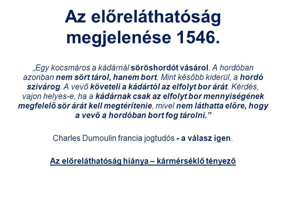 Az előreláthatóság megjelenése 1546.