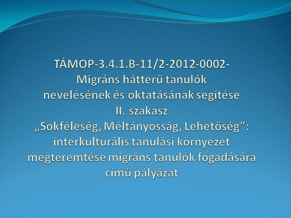 TÁMOP-3.4.1.B-11/2-2012-0002- Migráns hátterű tanulók nevelésének és oktatásának segítése II.