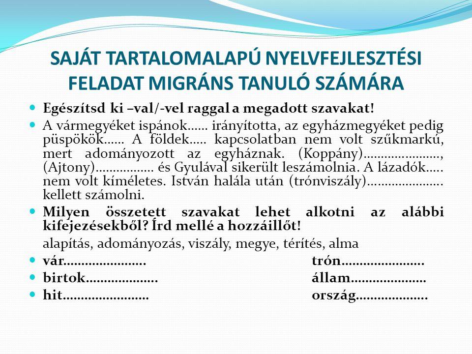SAJÁT TARTALOMALAPÚ NYELVFEJLESZTÉSI FELADAT MIGRÁNS TANULÓ SZÁMÁRA
