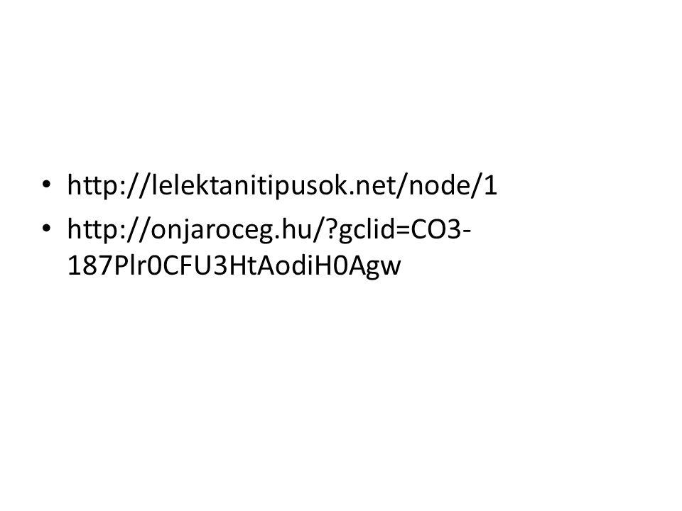 http://lelektanitipusok.net/node/1 http://onjaroceg.hu/ gclid=CO3-187Plr0CFU3HtAodiH0Agw