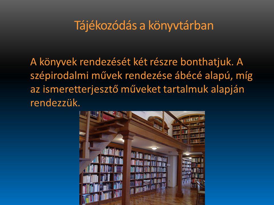 Tájékozódás a könyvtárban