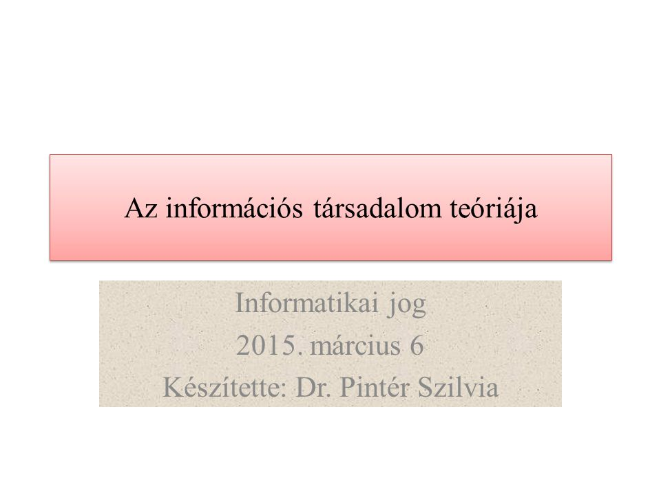 Az információs társadalom teóriája
