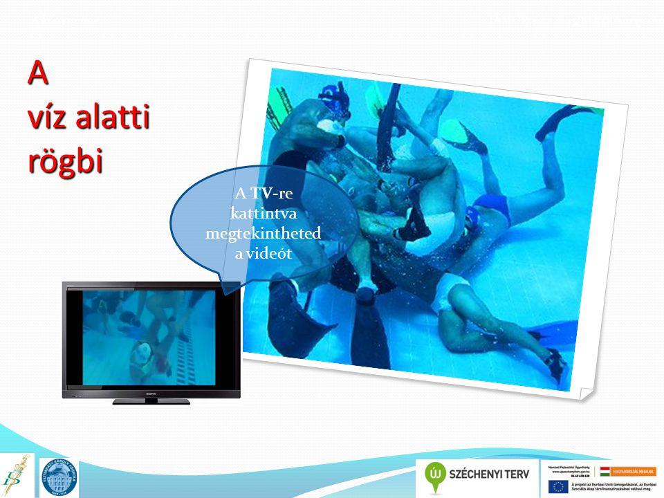 A TV-re kattintva megtekintheted a videót