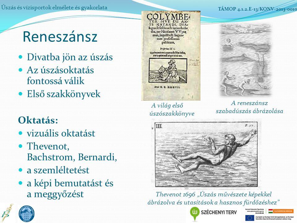 Reneszánsz Divatba jön az úszás Az úszásoktatás fontossá válik