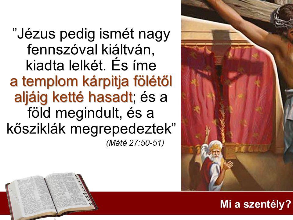 Jézus pedig ismét nagy fennszóval kiáltván, kiadta lelkét