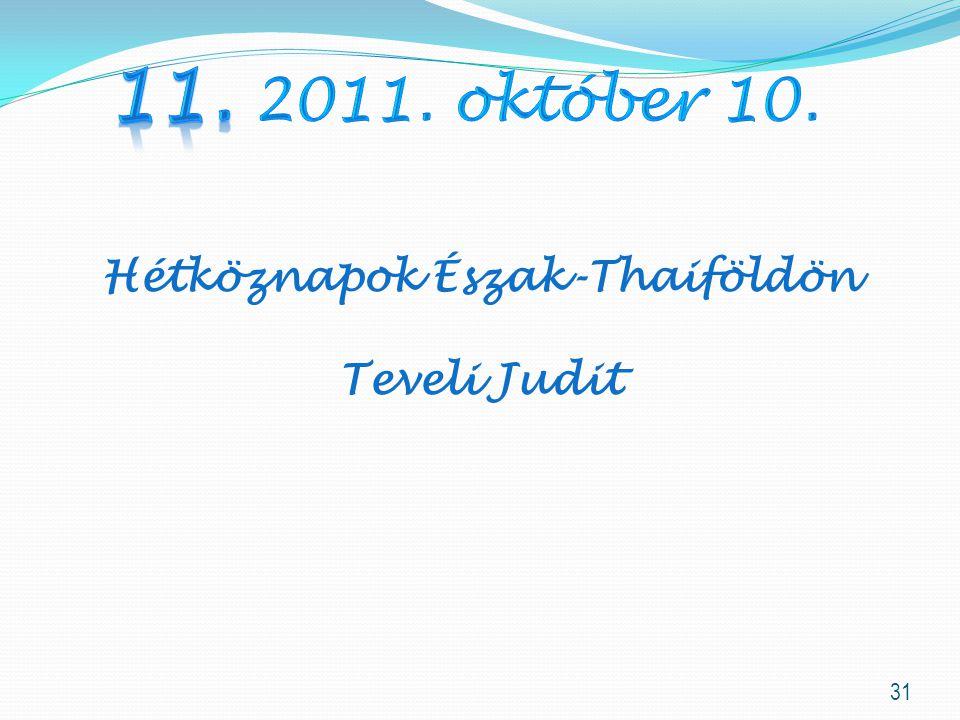Hétköznapok Észak-Thaiföldön
