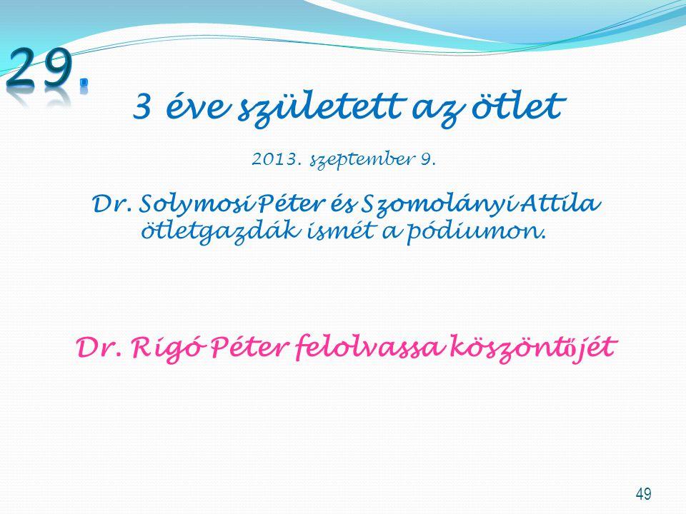 Dr. Rigó Péter felolvassa köszöntőjét