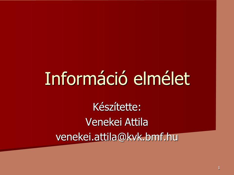 Készítette: Venekei Attila venekei.attila@kvk.bmf.hu