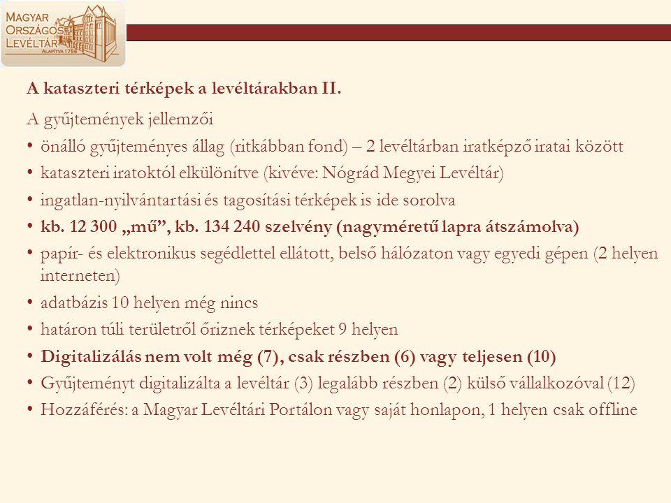 A kataszteri térképek a levéltárakban II.