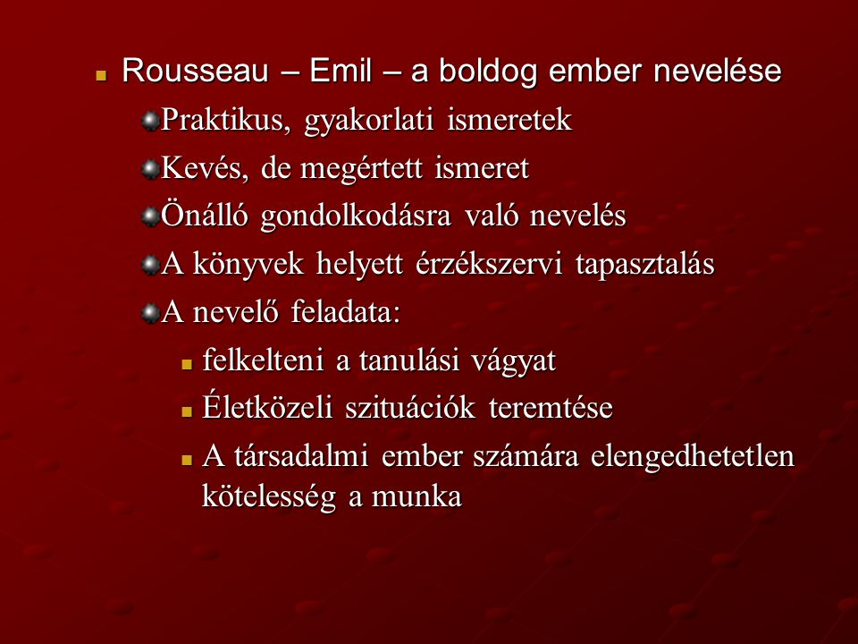 Rousseau – Emil – a boldog ember nevelése