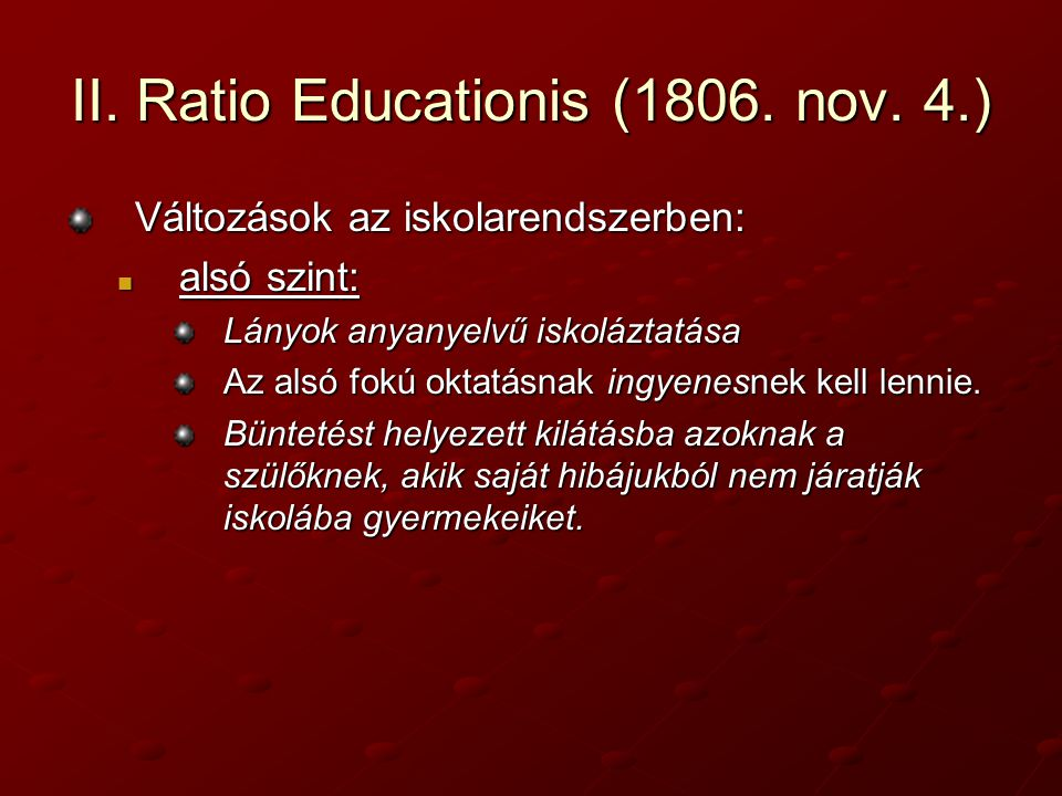 II. Ratio Educationis (1806. nov. 4.)
