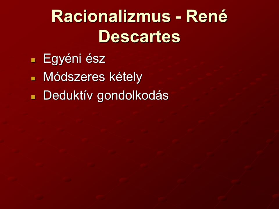 Racionalizmus - René Descartes
