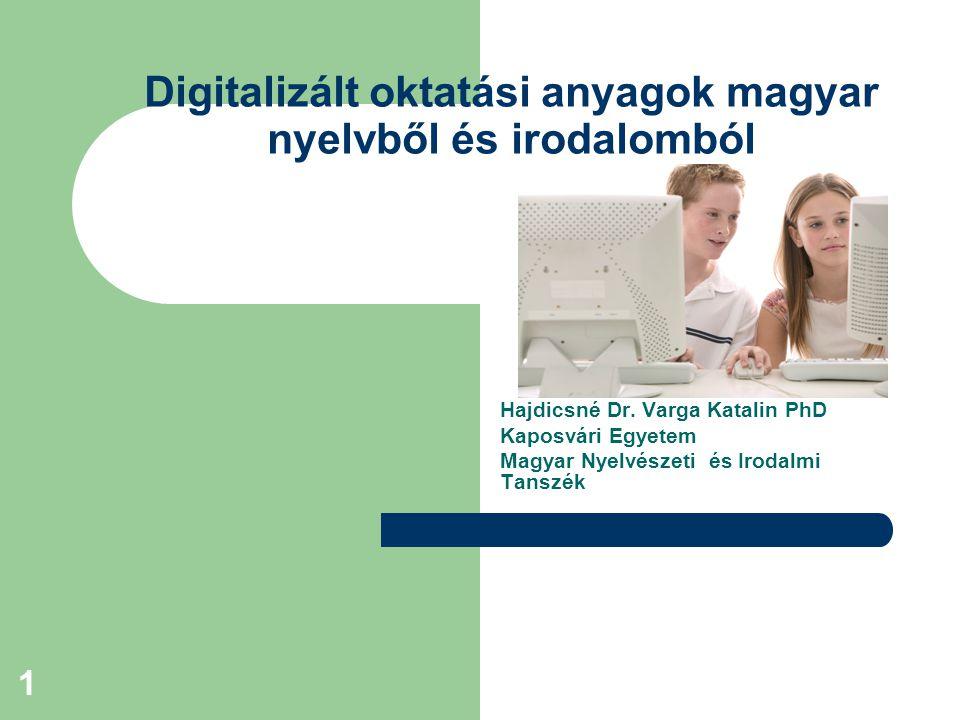 Digitalizált oktatási anyagok magyar nyelvből és irodalomból