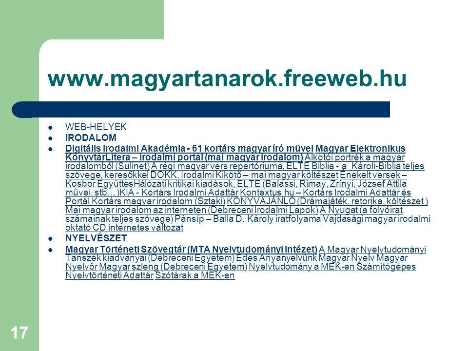 www.magyartanarok.freeweb.hu WEB-HELYEK IRODALOM