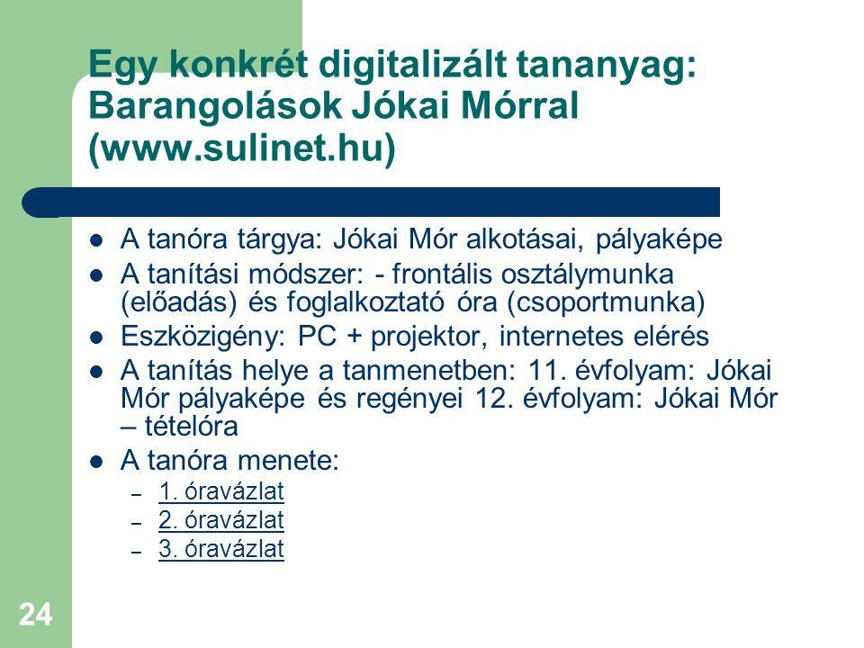 Egy konkrét digitalizált tananyag: Barangolások Jókai Mórral (www
