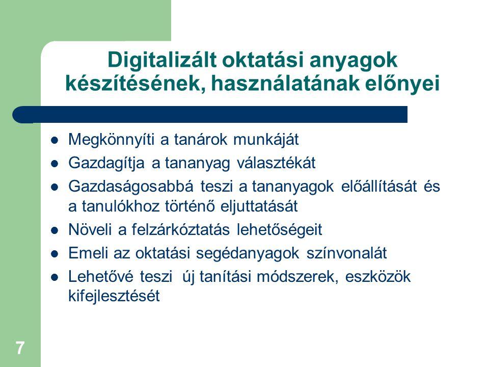 Digitalizált oktatási anyagok készítésének, használatának előnyei