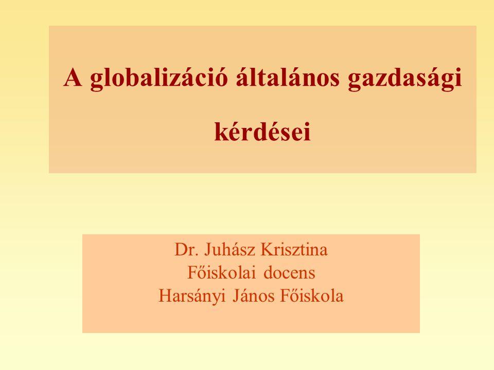A globalizáció általános gazdasági kérdései