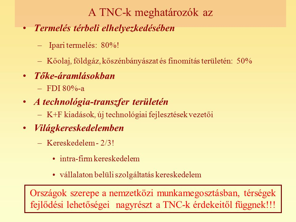 A TNC-k meghatározók az