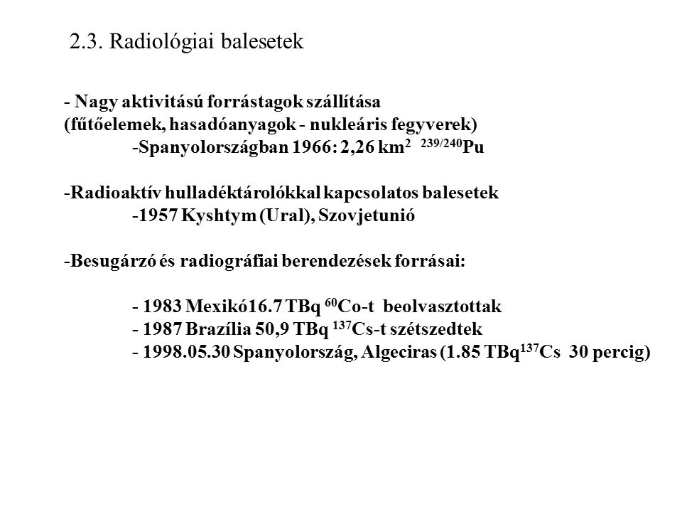 2.3. Radiológiai balesetek
