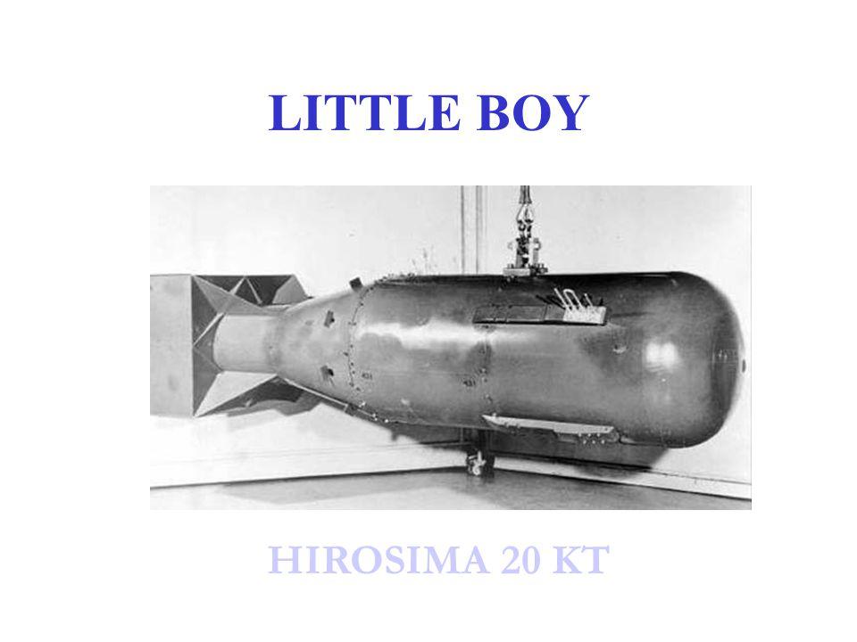 LITTLE BOY HIROSIMA 20 KT