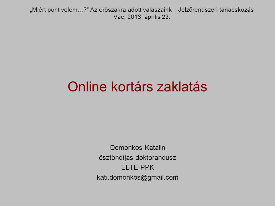 Online kortárs zaklatás