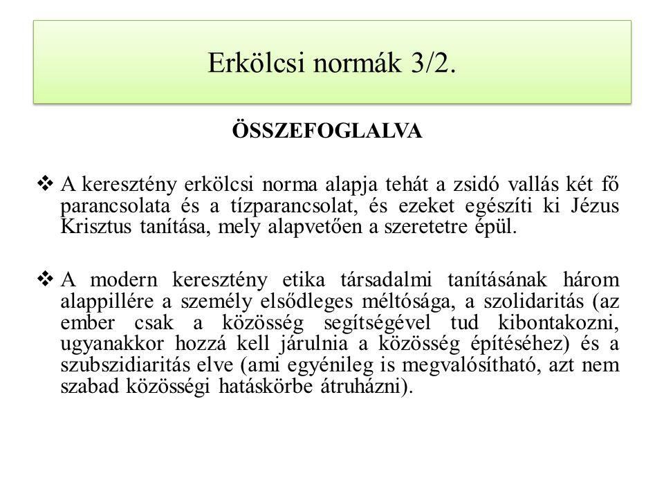 Erkölcsi normák 3/2. ÖSSZEFOGLALVA