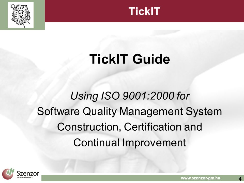 TickIT Guide TickIT Using ISO 9001:2000 for