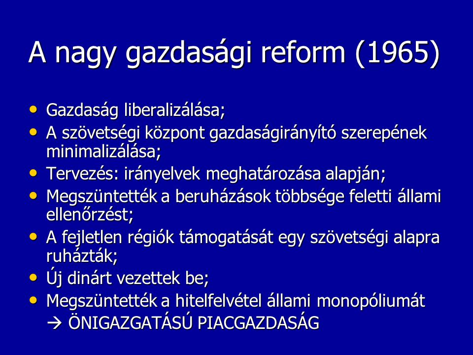 A nagy gazdasági reform (1965)
