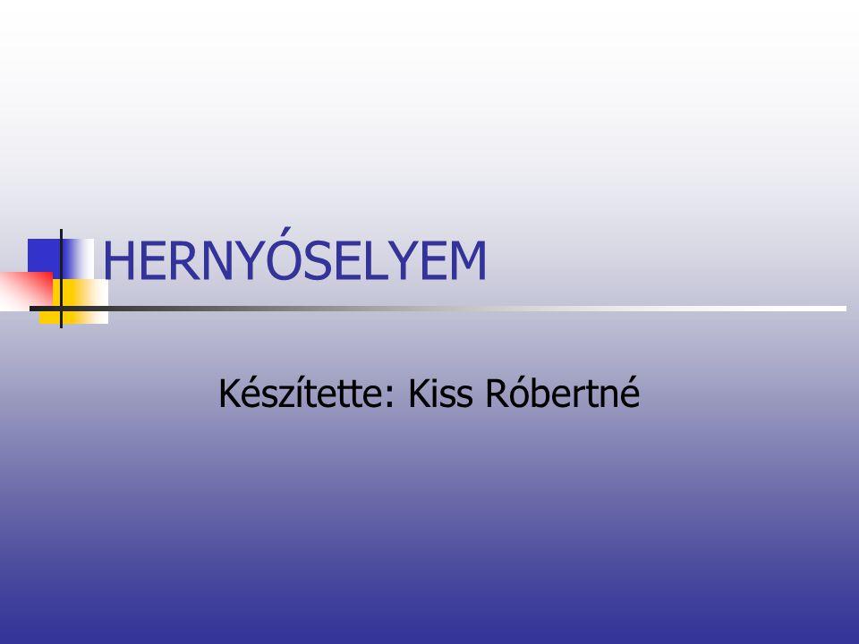 Készítette: Kiss Róbertné