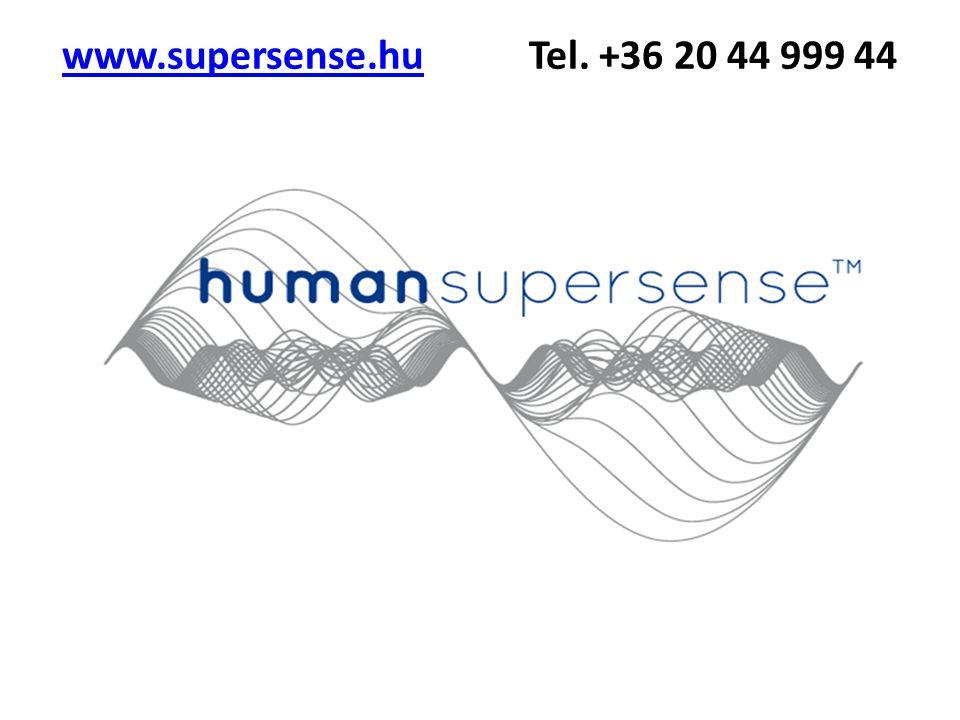 www.supersense.hu Tel. +36 20 44 999 44