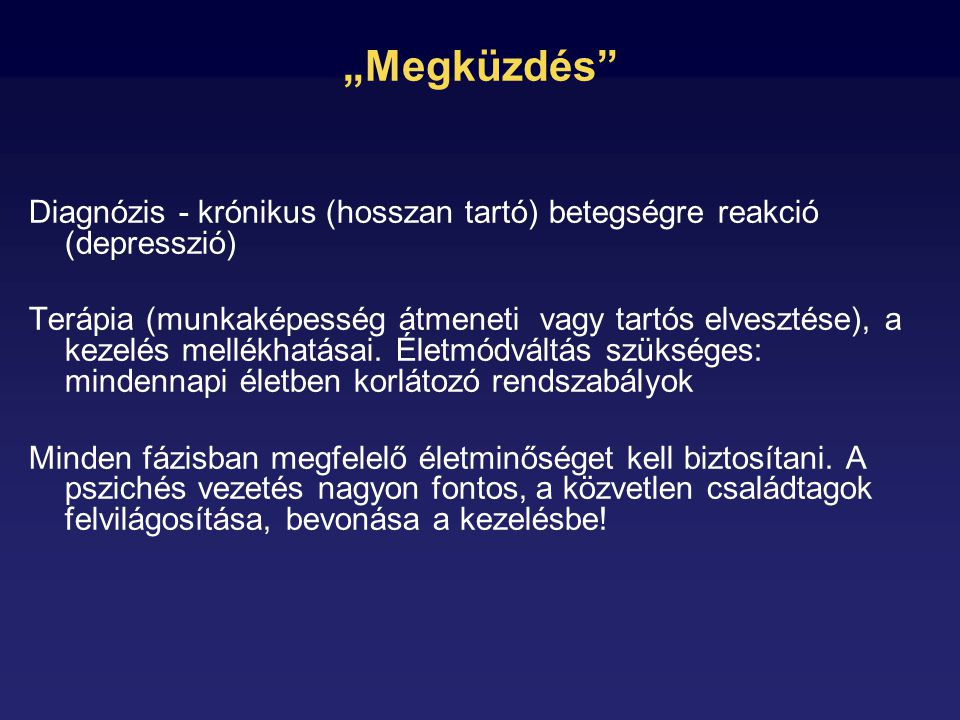 """""""Megküzdés Diagnózis - krónikus (hosszan tartó) betegségre reakció (depresszió)"""