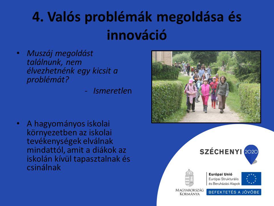 4. Valós problémák megoldása és innováció