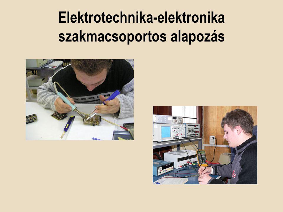 Elektrotechnika-elektronika szakmacsoportos alapozás