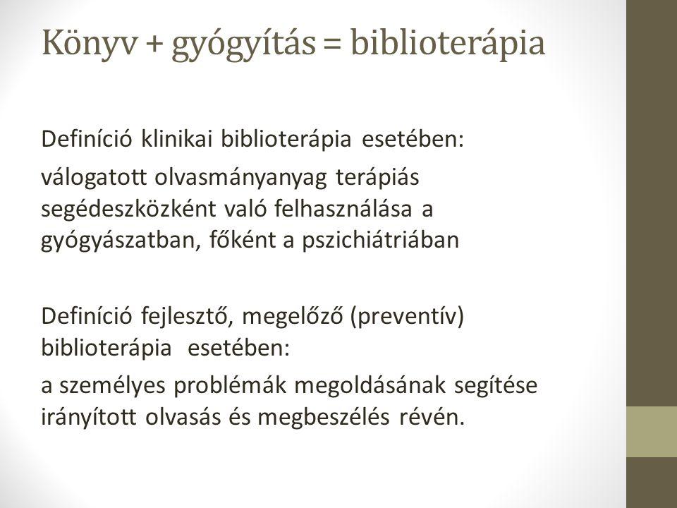 Könyv + gyógyítás = biblioterápia