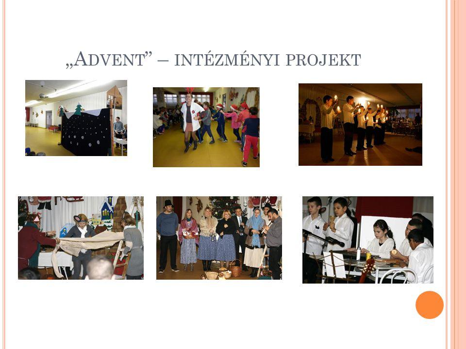 """""""Advent – intézményi projekt"""