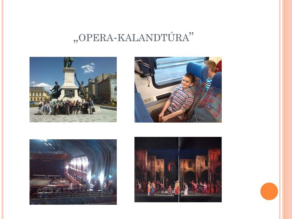 """""""opera-kalandtúra"""