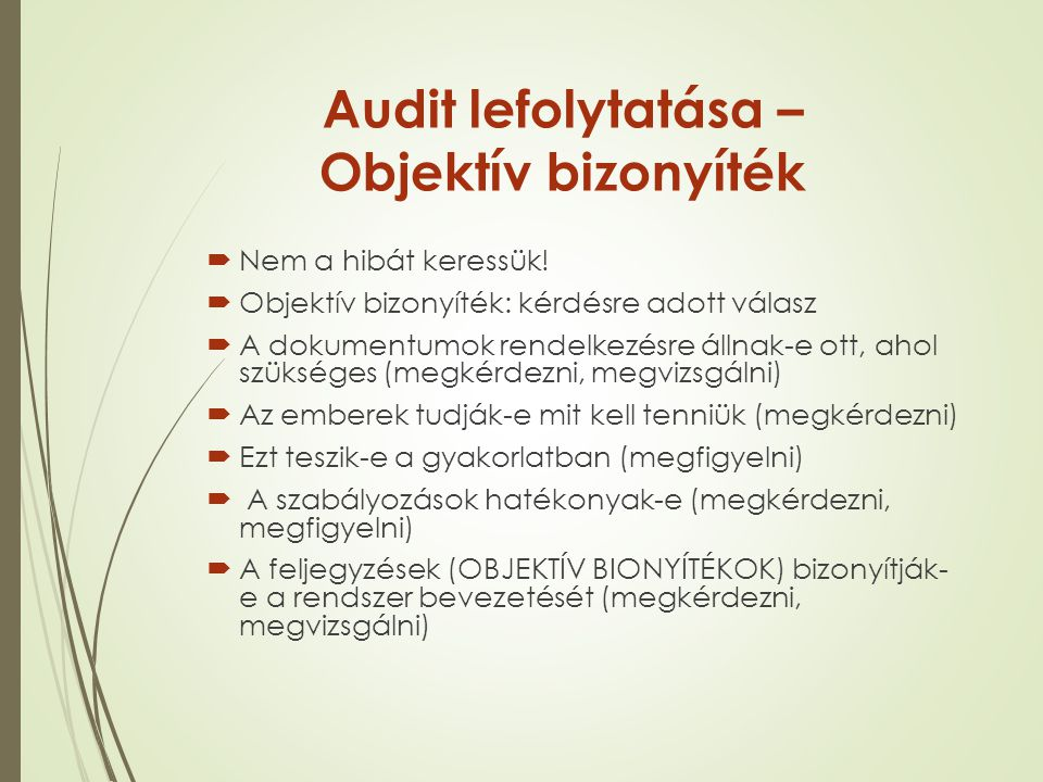 Audit lefolytatása – Objektív bizonyíték