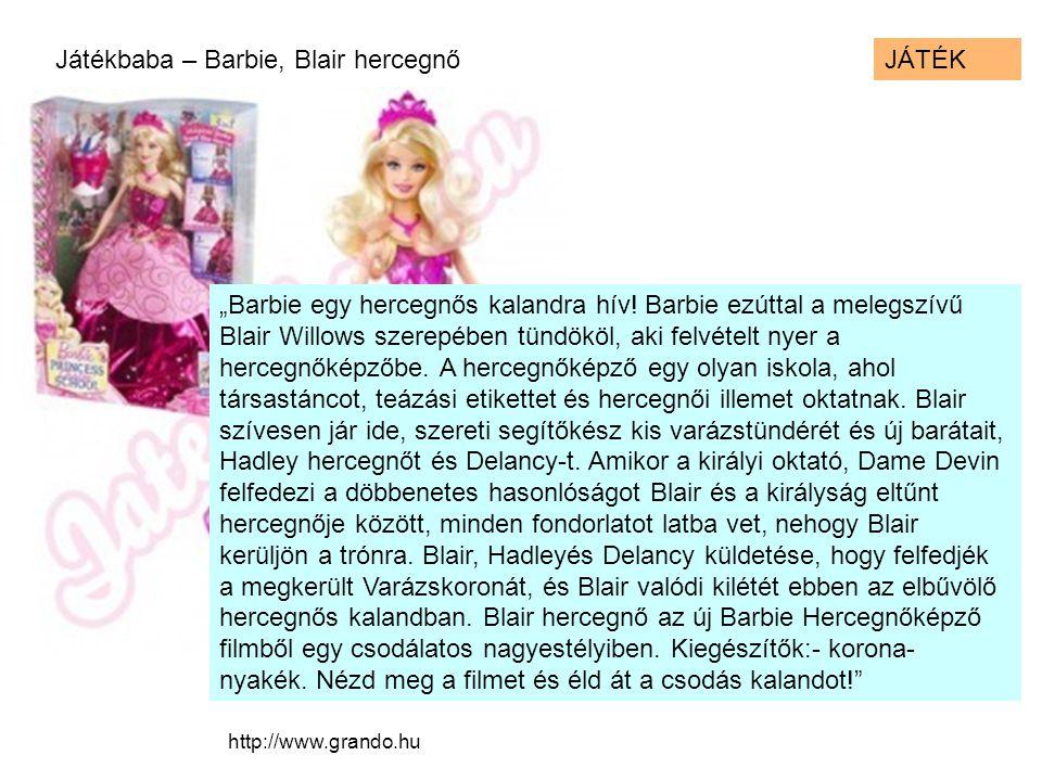 Játékbaba – Barbie, Blair hercegnő JÁTÉK