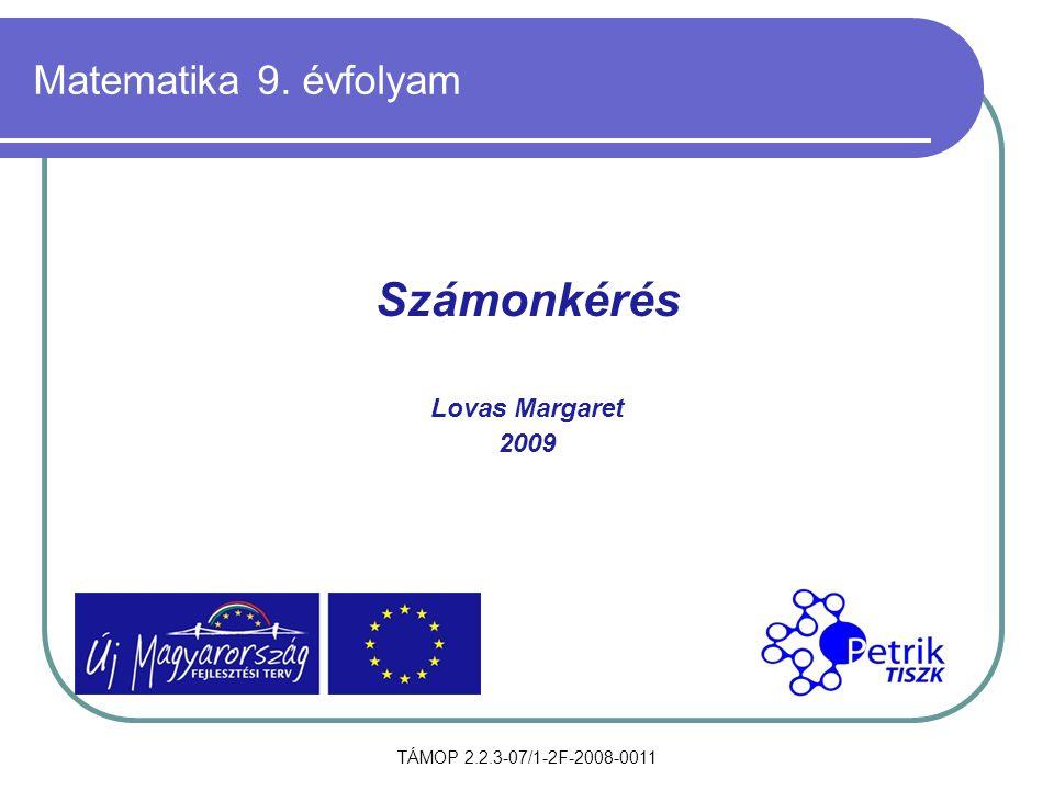 Számonkérés Matematika 9. évfolyam Lovas Margaret 2009