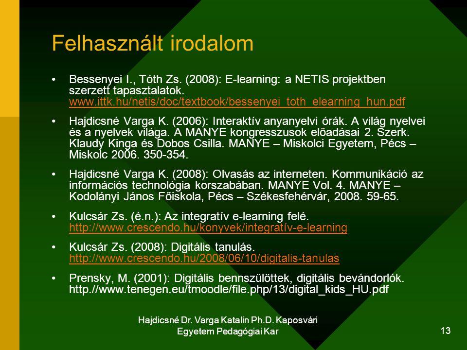 Hajdicsné Dr. Varga Katalin Ph.D. Kaposvári Egyetem Pedagógiai Kar