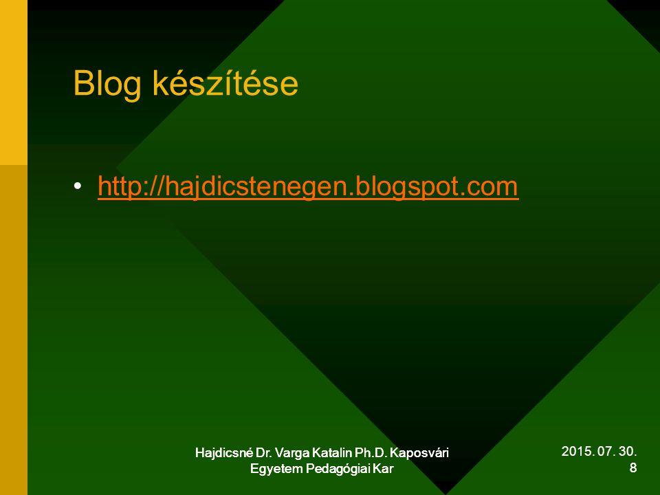 Blog készítése http://hajdicstenegen.blogspot.com