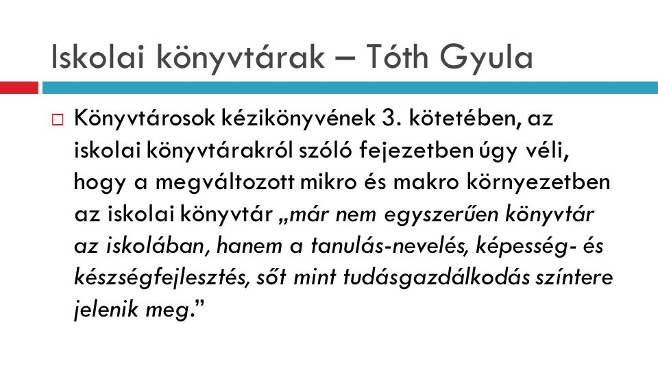 Iskolai könyvtárak – Tóth Gyula