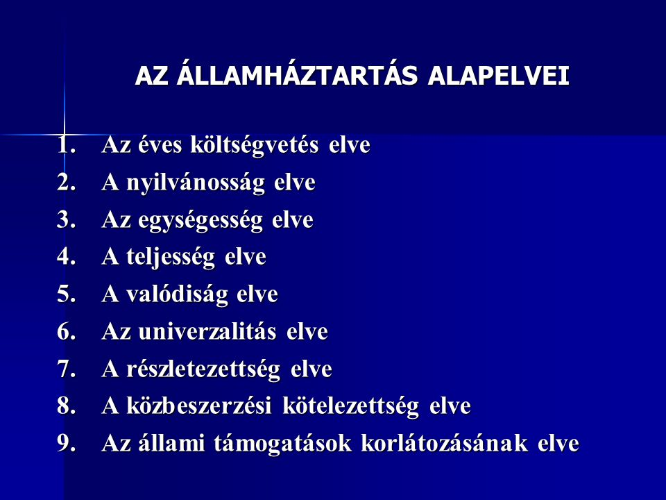AZ ÁLLAMHÁZTARTÁS ALAPELVEI