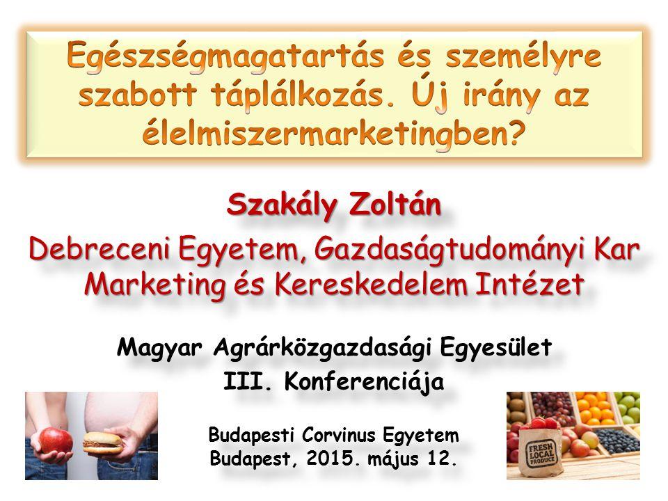 Magyar Agrárközgazdasági Egyesület Budapesti Corvinus Egyetem
