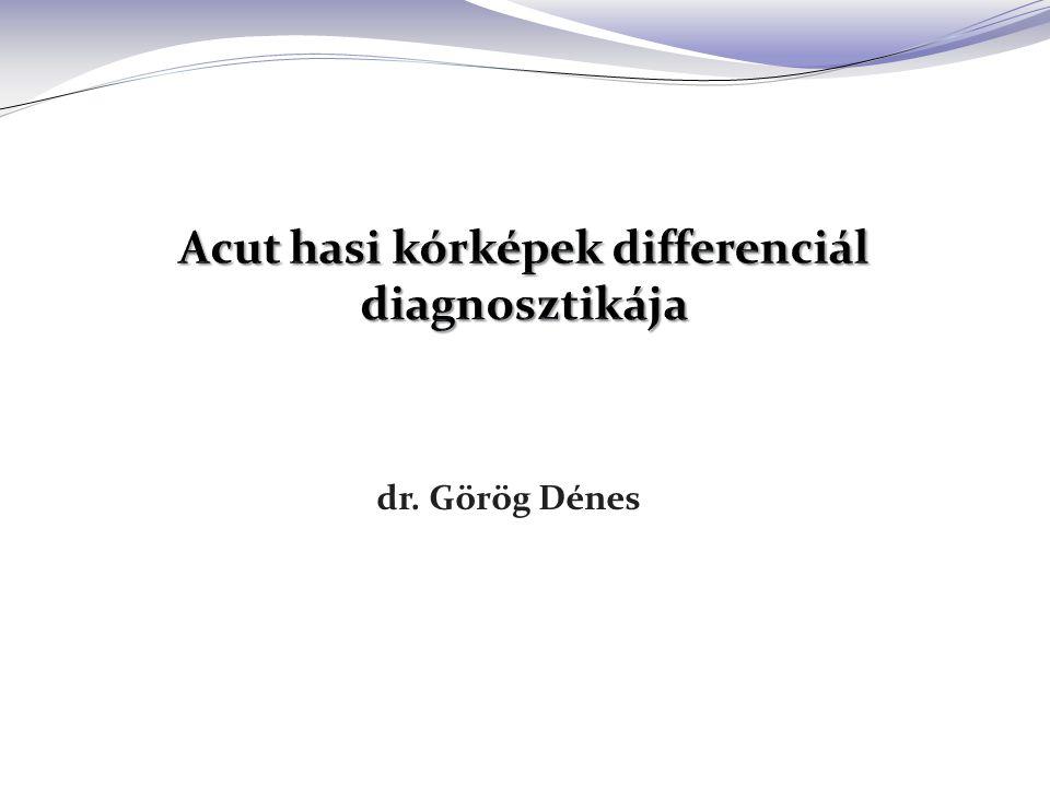 Acut hasi kórképek differenciál diagnosztikája