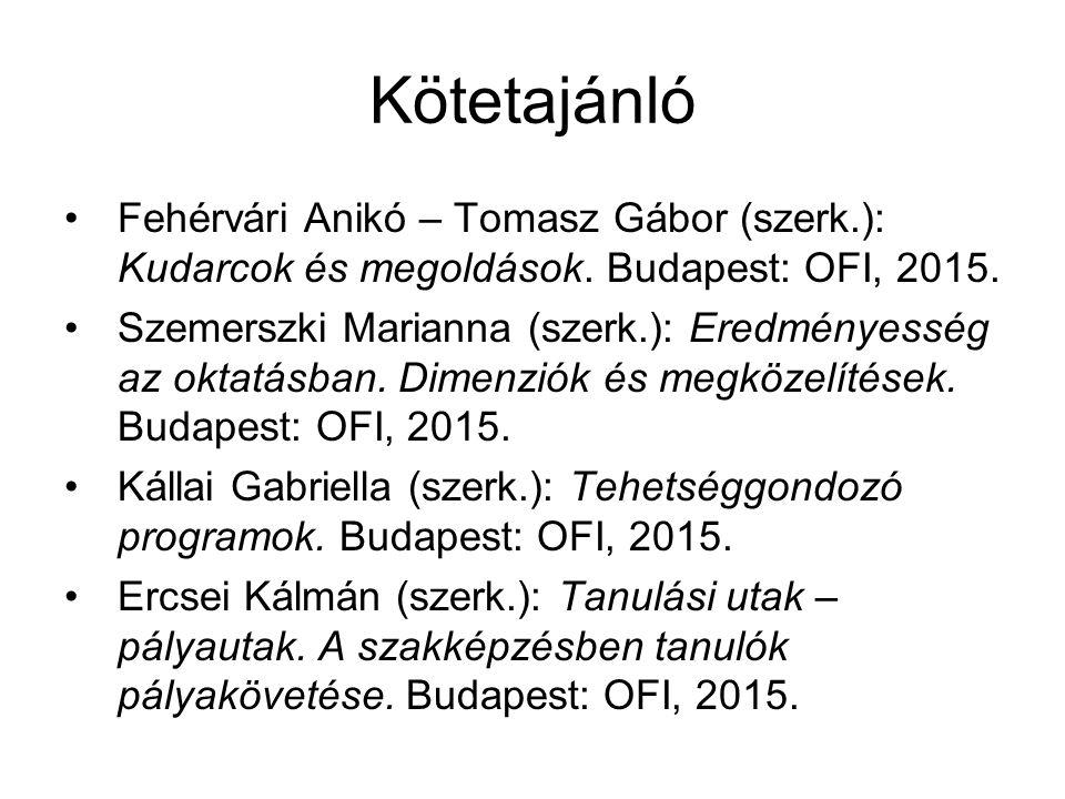Kötetajánló Fehérvári Anikó – Tomasz Gábor (szerk.): Kudarcok és megoldások. Budapest: OFI, 2015.